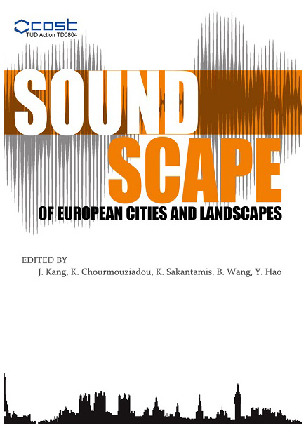COST TUD Action TD-0804 Soundscapes of European Cities and Landscapes